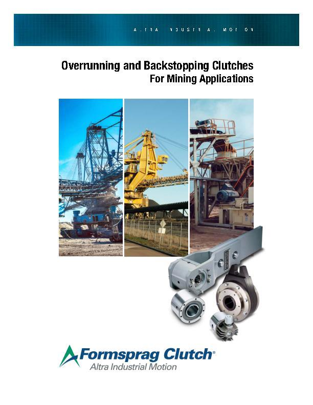 Overrunning & Backstopping Clutches For Mining