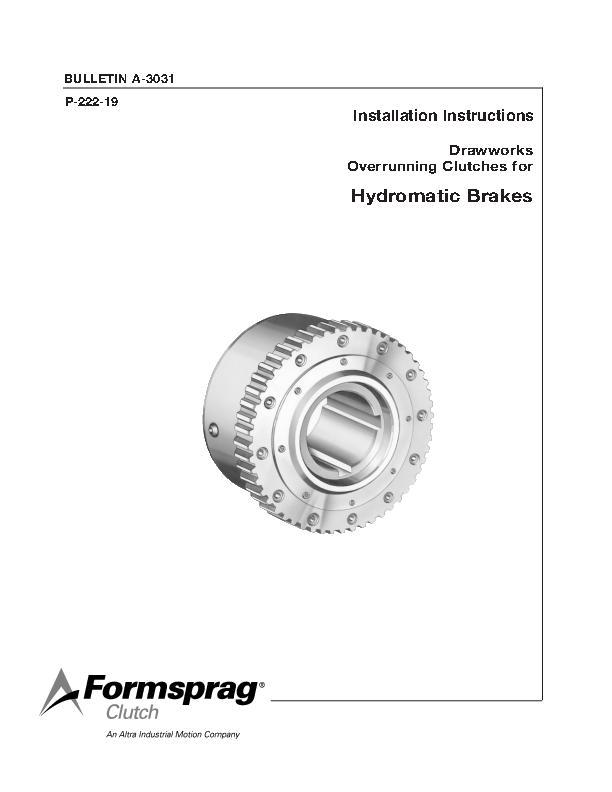 Drawworks Overrunning Clutches for Hydromatic Brakes Installation Instructions